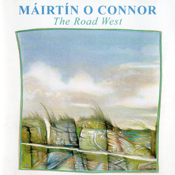 Máirtín O'Connor The Road West